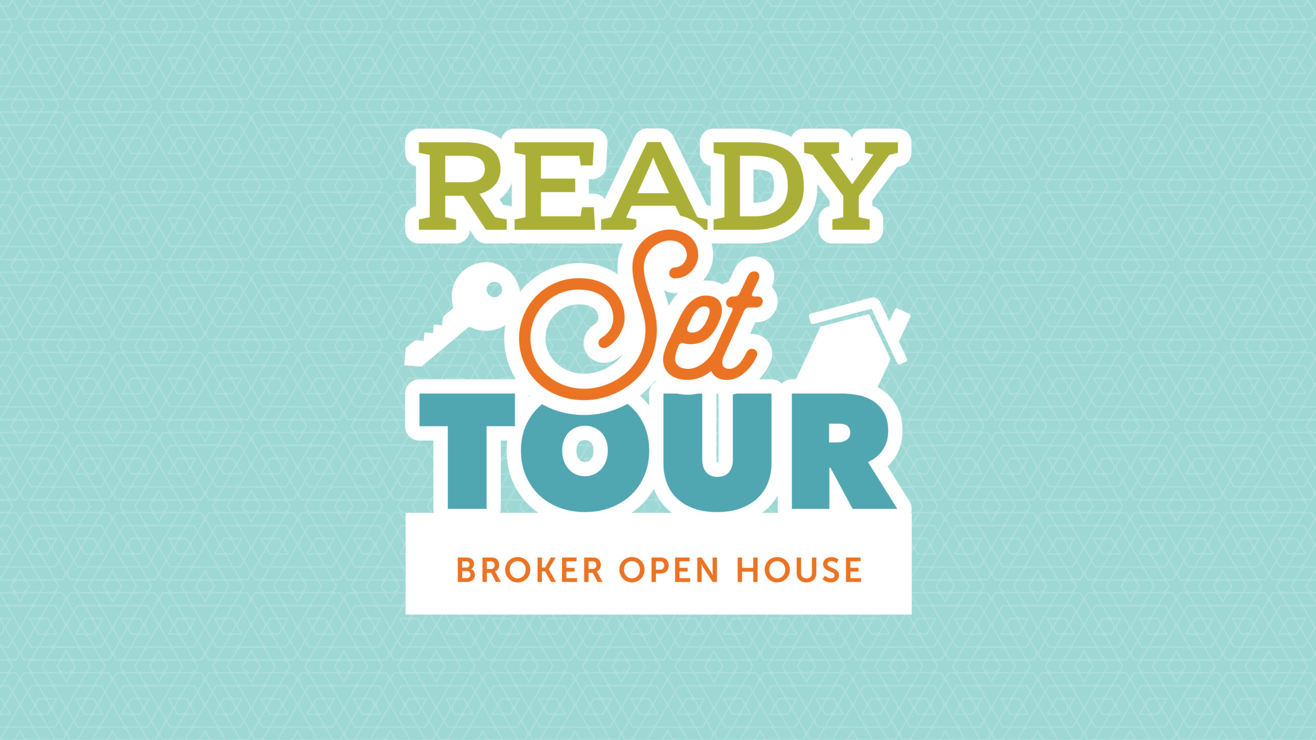 Ready, Set, Tour Broker Open House